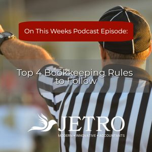 Top 4 Bookkeeping Rules to Follow