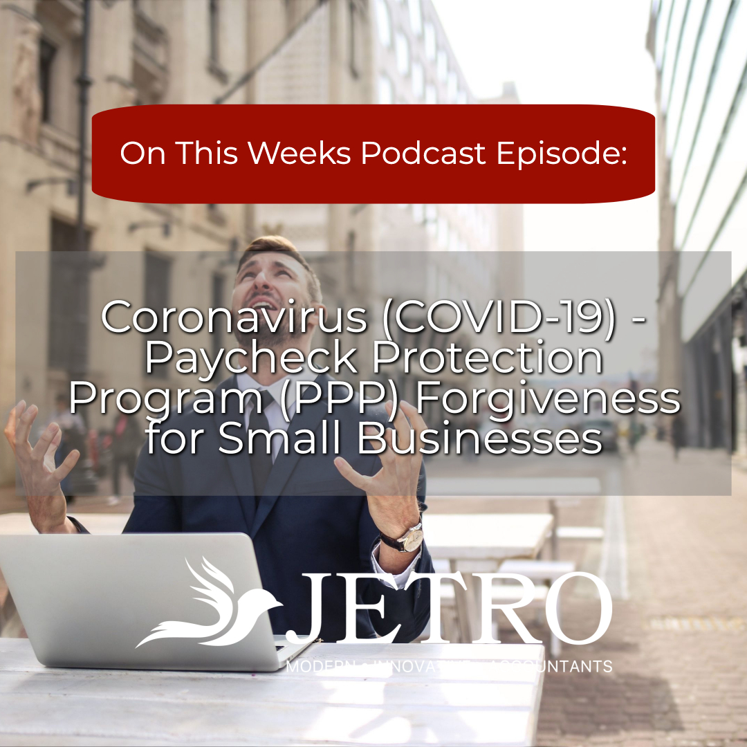 Coronavirus (COVID-19) - Paycheck Protection Program (PPP) Forgiveness for Small Businesses
