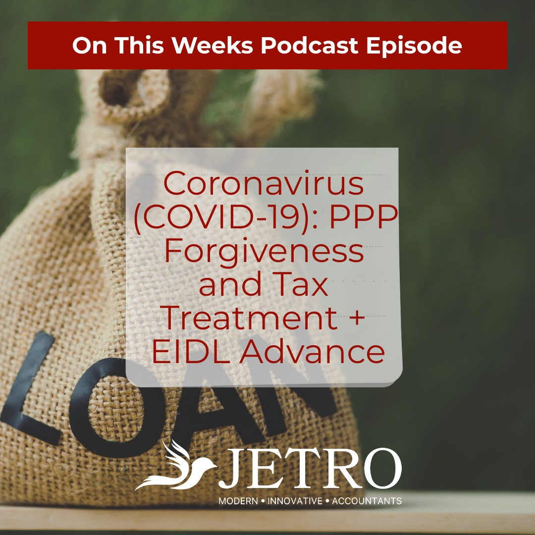 Coronavirus (COVID-19): PPP Forgiveness and Tax Treatment + EIDL Advance