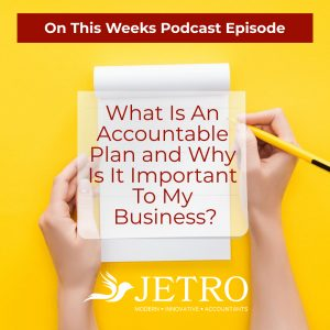 What Is An Accountable Plan and Why Is It Important To My Business?