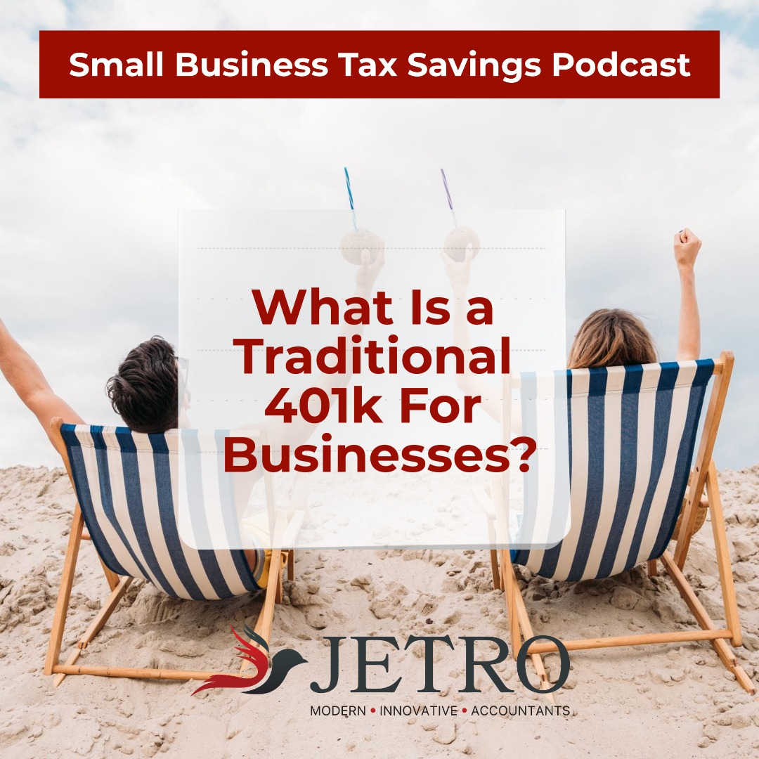 What Is a Traditional 401k For Businesses?