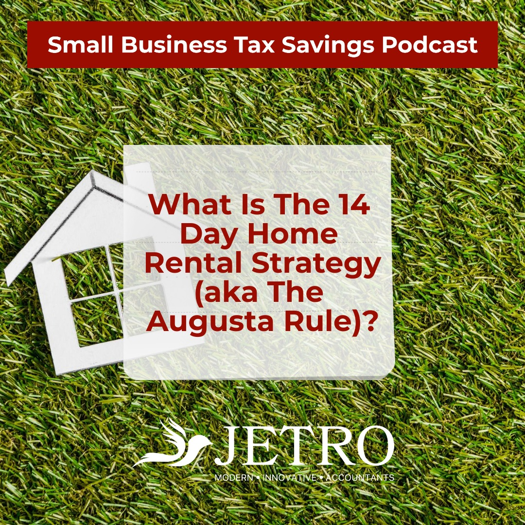 What Is The 14 Day Home Rental Strategy (aka The Augusta Rule)?