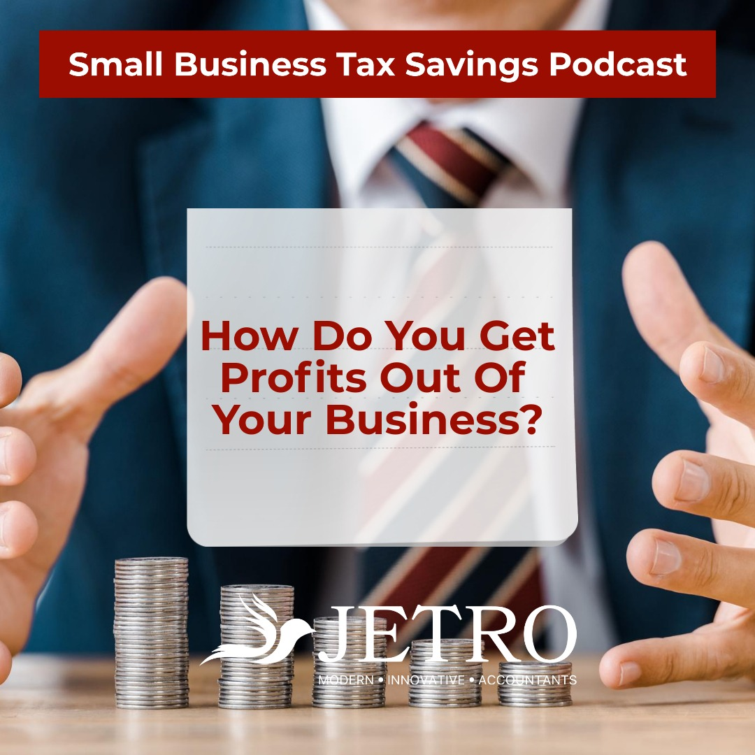 How Do You Get Profits Out Of Your Business?