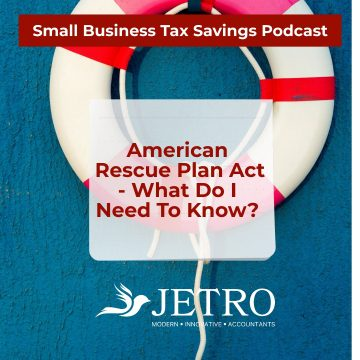 American Rescue Plan Act - What Do I Need To Know?