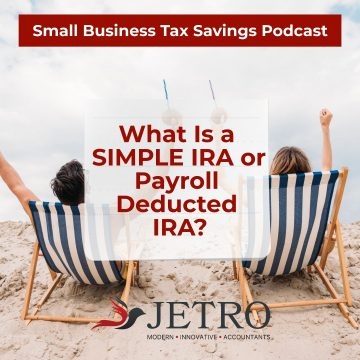 What Is a SIMPLE IRA or Payroll Deducted IRA?